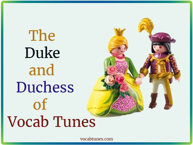 ProDUCE a 'Duke' or 'Duchess' of Word Roots